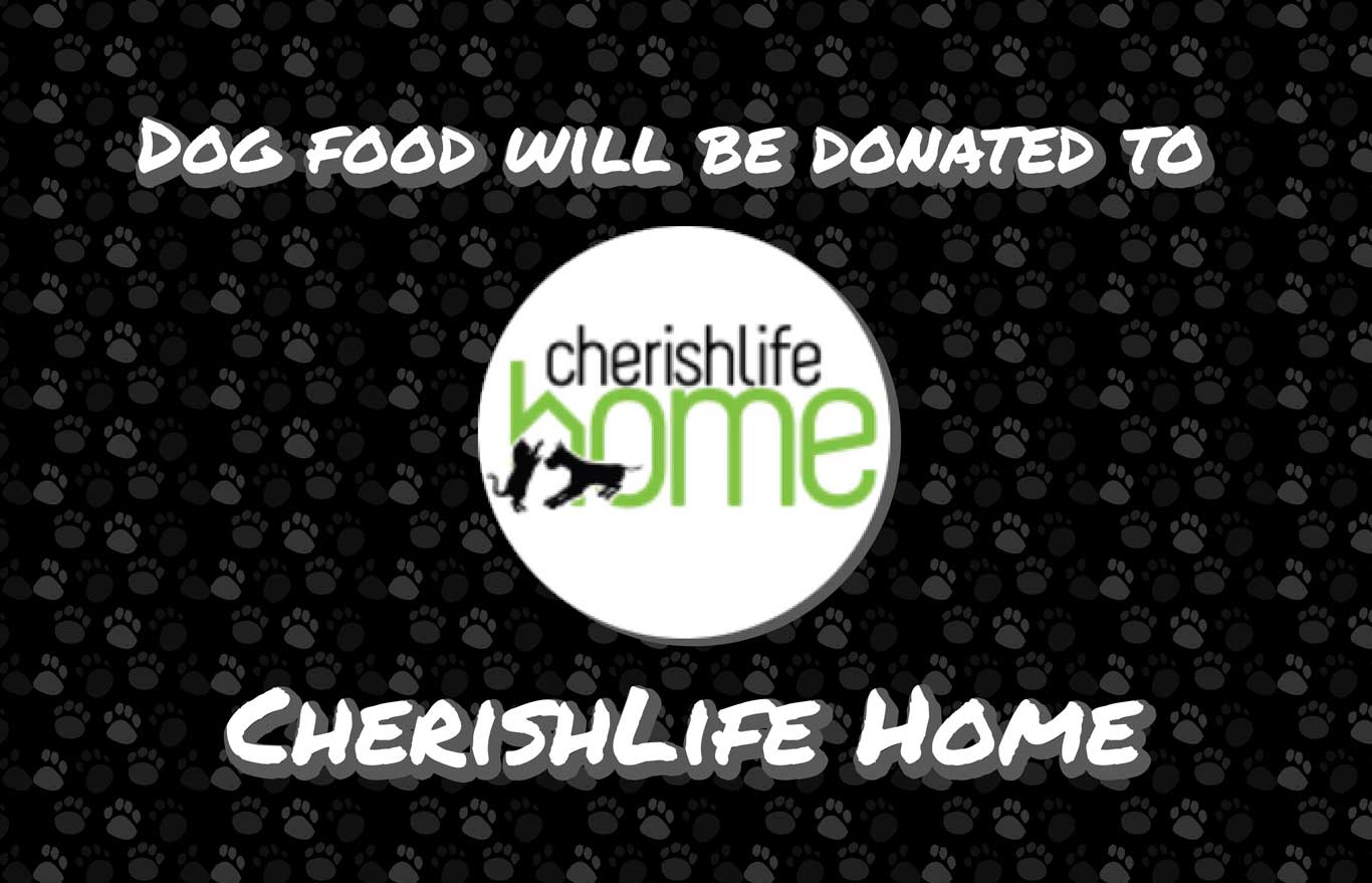 Dog Food will be donated to Cherishlife Home